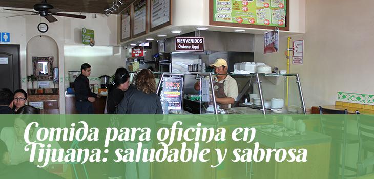 comida-para-oficina-en-tijuana-saludable-y-sabrosa