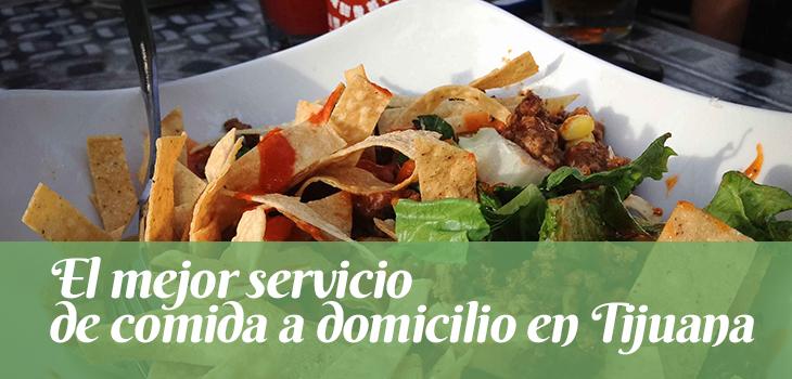 el-mejor-servicio-de-comida-a-domicilio-en-tijuana
