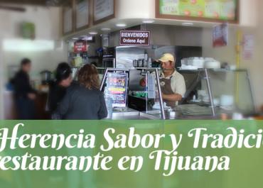 La Herencia: El Restaurante en Tijuana