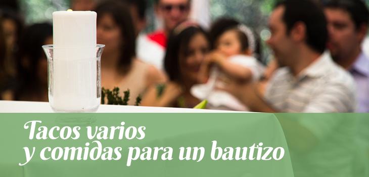 tacos-varios-y-comidas-para-un-bautizo